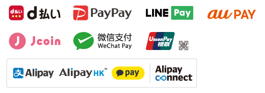 d払い,PayPay,LINE Pay,au PAY,Jcoin,WeChat Pay,UnionPay,Alipay Connect